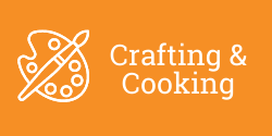 Crafting & Cooking