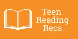 Teen Reading Recs